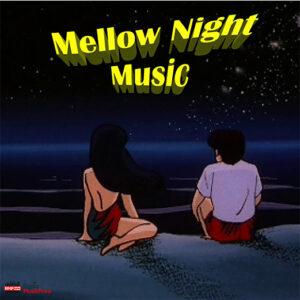 Mellow Night